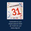 Online-Gottesdienst zum Altjahrsabend 2020 aus der Apostelkirche