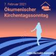 Ökumenische Online-Andacht zum Kirchentagssonntag (07.02.2021)